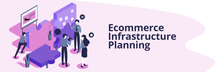 Ecommerce Infrastructure: Top influential growth components