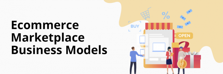 How to Choose a Successful Business Model for your Marketplace